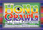 HONU CRAWL 2008/12/22 No Name @ 竹芝